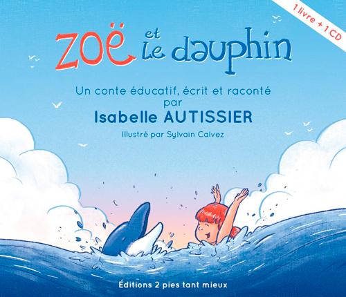 ZOE ET LE DAUPHIN (LIVRE+CD)