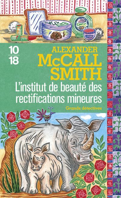 L'INSTITUT DE BEAUTE DES RECTIFICATIONS MINEURES
