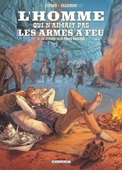 L'HOMME QUI N'AIMAIT PAS LES ARMES A FEU T3 - LE MYSTERE DE LA FEMME ARAIGNEE