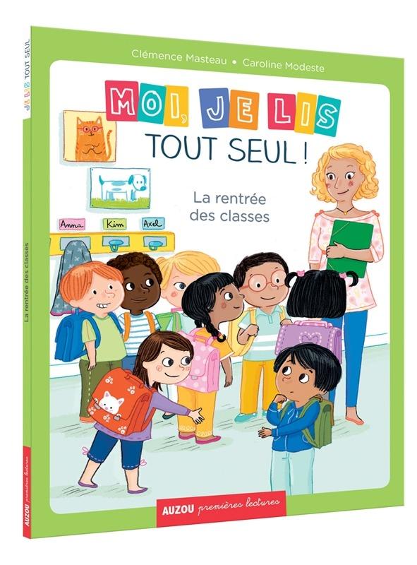 MOI, JE LIS TOUT SEUL - LA RENTREE DES CLASSES (COLL. PREMIERES LECTURES)