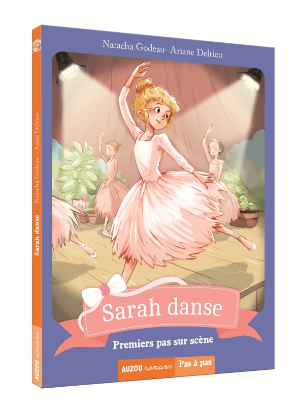SARAH DANSE - PREMIERS PAS SUR SCENE (COLL. PAS A PAS)