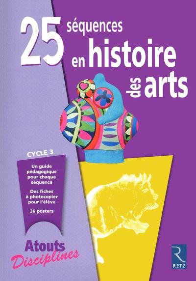 25 SEQUENCES EN HISTOIRE ARTS