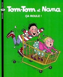 TOM-TOM ET NANA T31 CA ROULE
