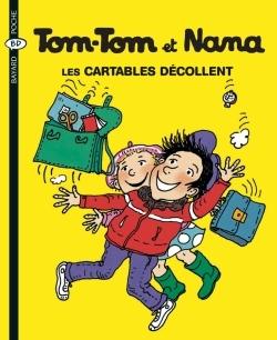 TOM-TOM ET NANA T04 CARTABLES DECOLLENT NED