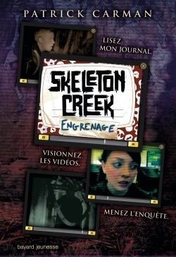 ENGRENAGES - SKELETON CREEK - T2