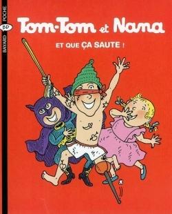 TOM-TOM ET NANA T12 ET QUE CA SAUTE