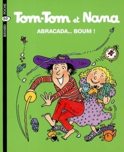 TOM-TOM ET NANA T16 ABRACADABOUM