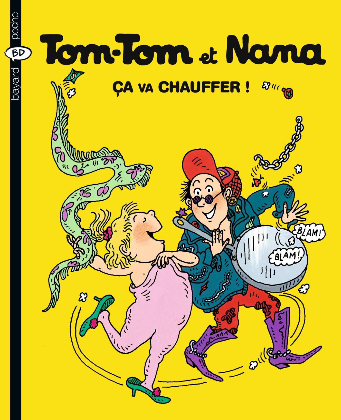TOM-TOM ET NANA T15 CA VA CHAUFFER