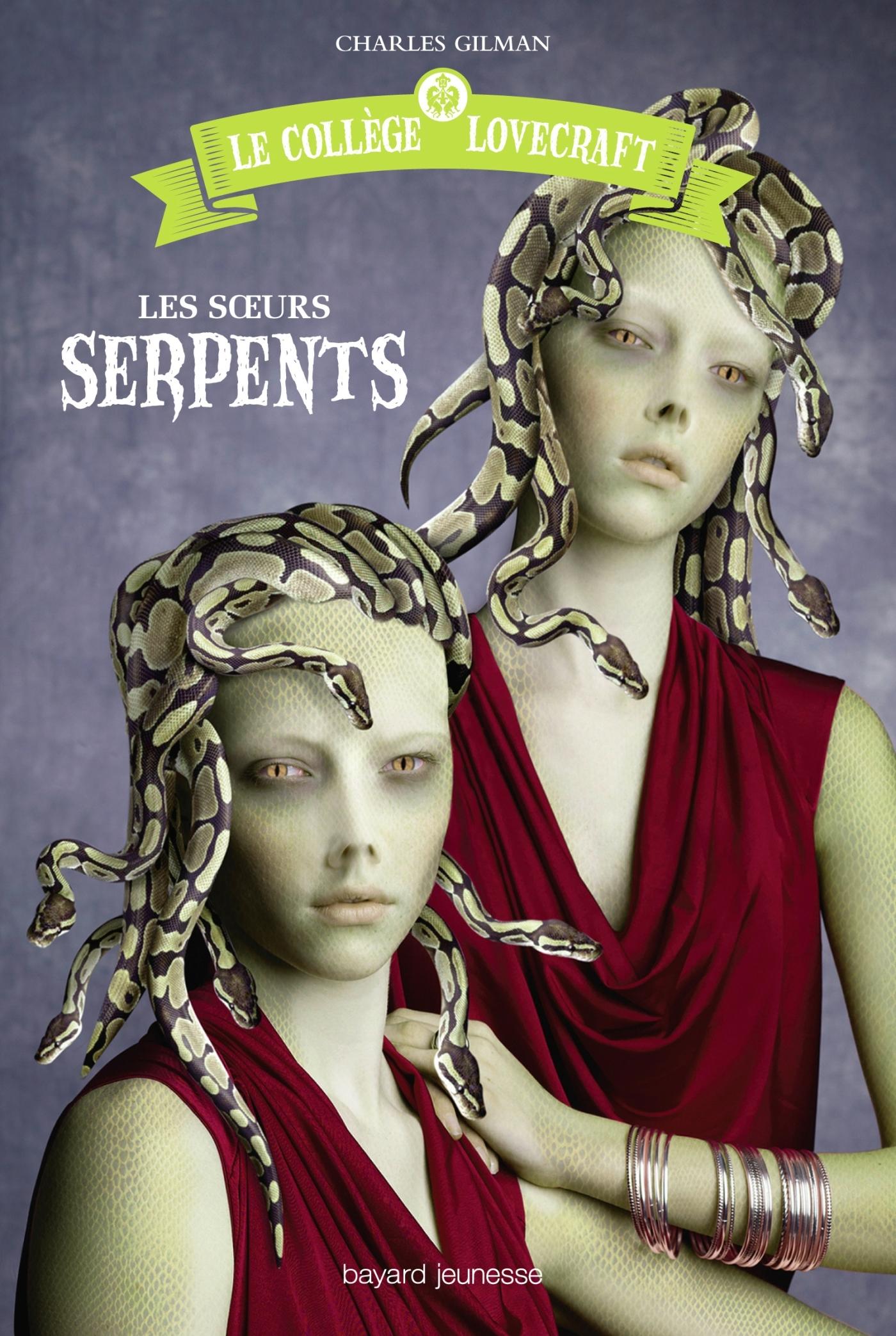 LES SOEURS SERPENTS T02