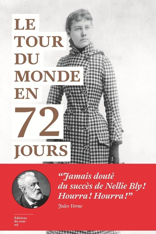 TOUR DU MONDE EN 72 JOURS (LE)