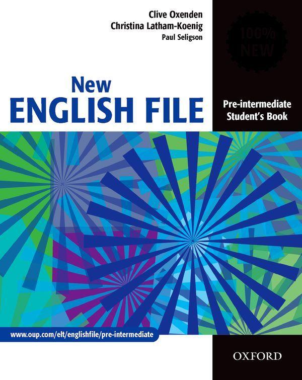 NEW ENGLISH FILE PRE-INTERMEDIATE: STUDENT'S BOOK