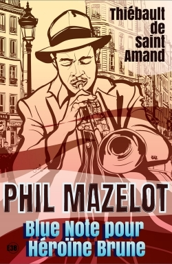 PHIL MAZELOT BLUE NOTE POUR HEROINE BRUNE