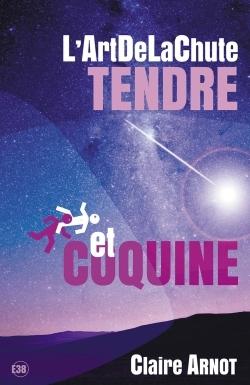 L'ARTDELACHUTE TENDRE ET COQUINE