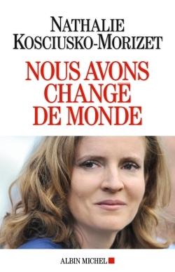 NOUS AVONS CHANGE DE MONDE