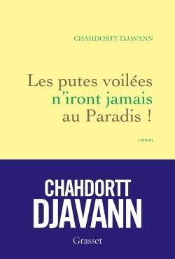 LES PUTES VOILEES N'IRONT JAMAIS AU PARADIS