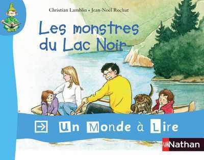 MONDE A LIRE MONSTRES LAC NOIR