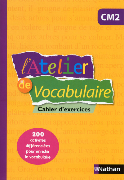L'ATELIER DE VOCABULAIRE CM2 - CAHIER D'EXERCICES