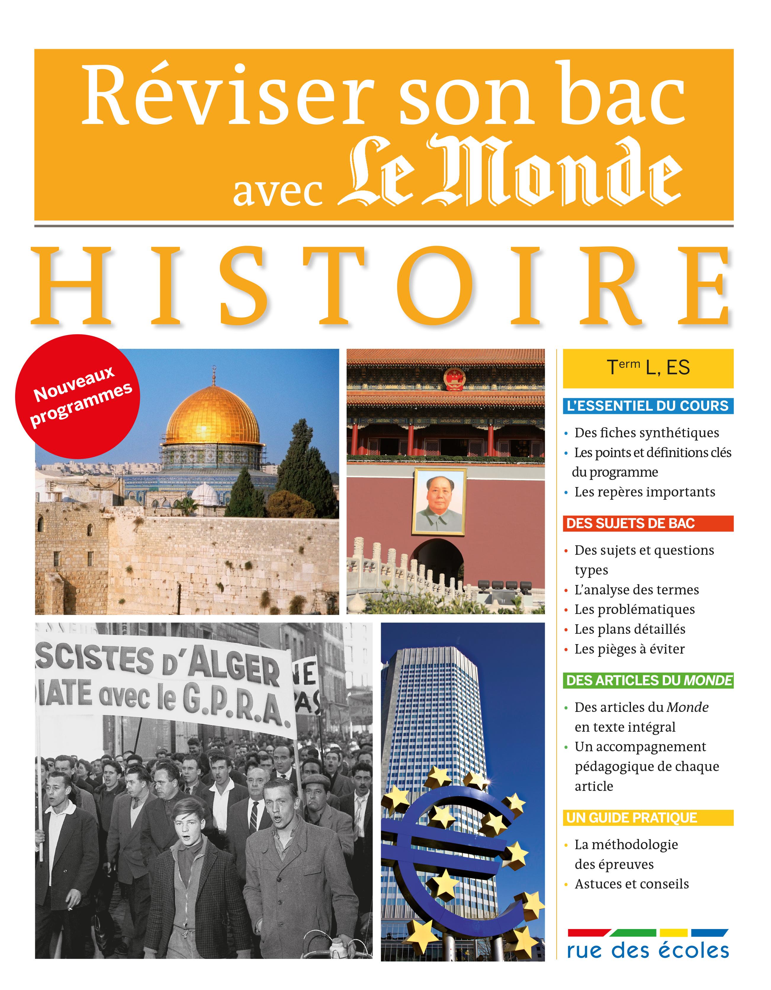 REVISER SON BAC AVEC LE MONDE HISTOIRE TERMINALE L ES