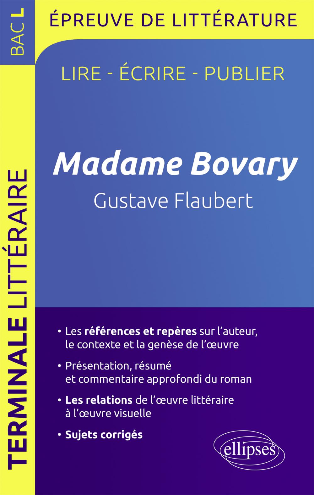 MADAME BOVARY GUSTAVE FLAUBERT TERMINALE L LIRE ECRIRE PUBLIER