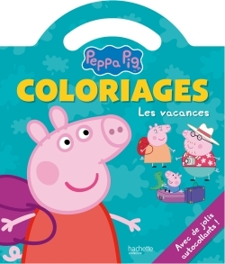 PEPPA PIG / COLORIAGES POIGNEE - LES VACANCES
