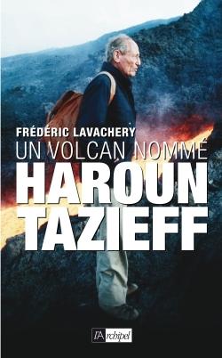UN VOLCAN NOMME HAROUN TAZIEFF