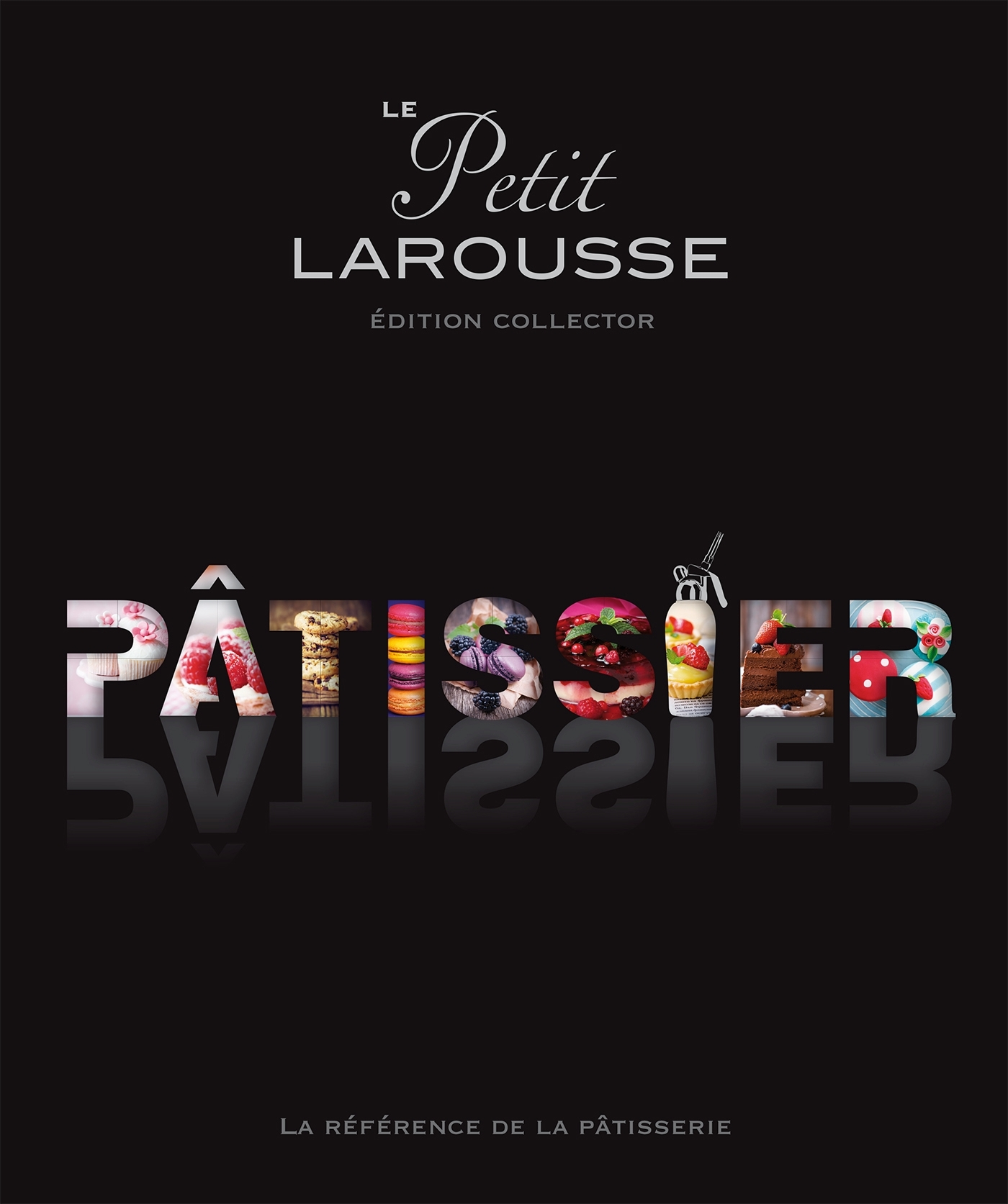 PETIT LAROUSSE ILLUSTRE PATISSIER (SERIE LIMITEE)