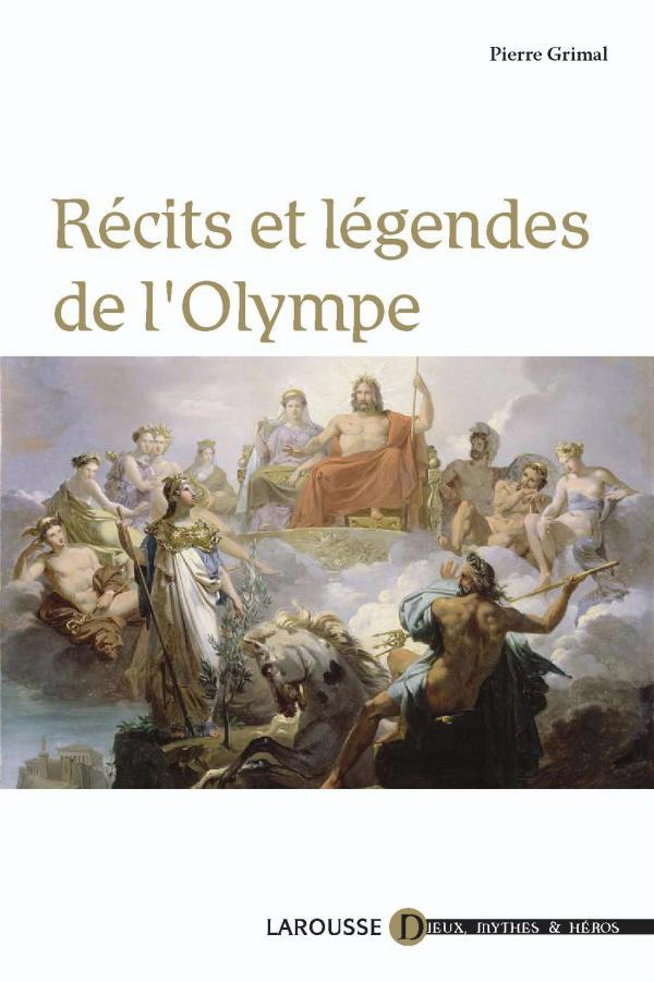 RECITS ET LEGENDES DE L'OLYMPE