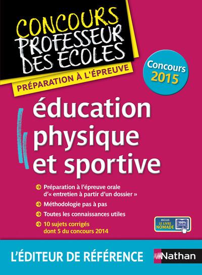EDUCATION PHYSIQUE ET SPORTIVE - EPREUVE ORALE - CONCOURS PROFESSEUR DES ECOLES - 2015