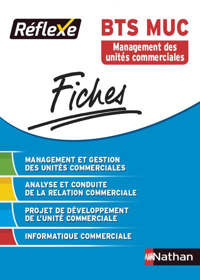 FICHES REFLEXE BTS MUC MANAGEMENT DES UNITES COMMERCIALES - NUMERO 4 2015