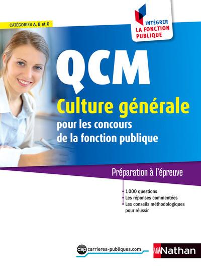 QCM CULTURE GENERALE N28 CATEGORIE A-B-C (INTEGRER LA FONCTION PUBLIQUE) 2015