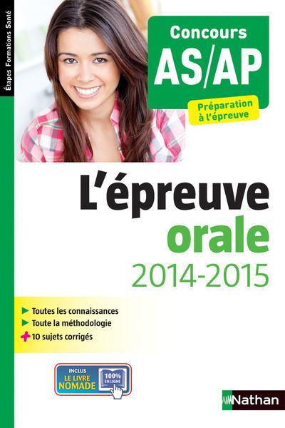 L'EPREUVE ORALE - CONCOURS AIDE-SOIGNANT AIDE PUERICULTURE (ETAPES FORMATIONS SANTE)  2014
