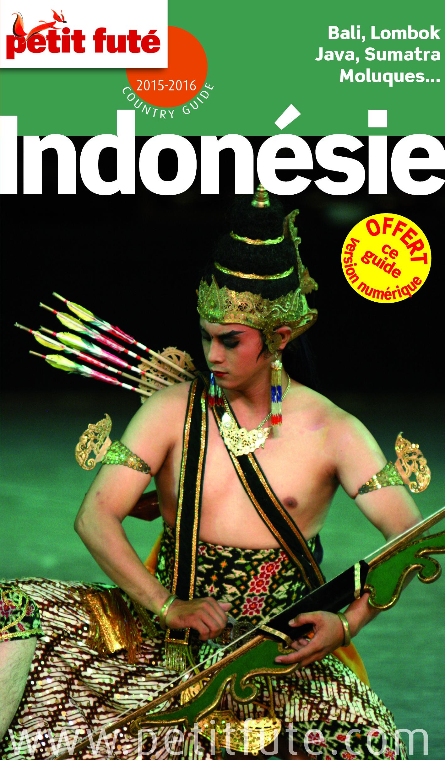 INDONESIE 2015-2016 PETIT FUTE