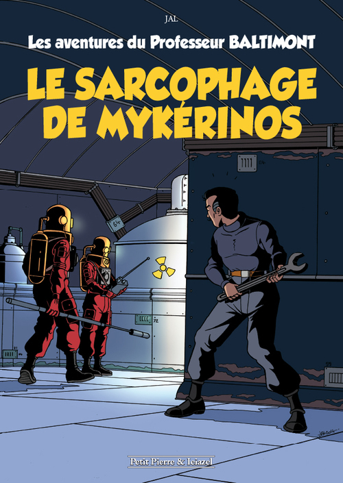 PROFESSEUR BALTIMONT T1 - LE SARCOPHAGE DE MYKERINOS