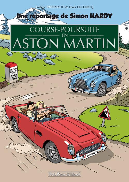 COURSE-POURSUITE EN ASTON MARTIN (SIMON HARDY HORS SERIE)
