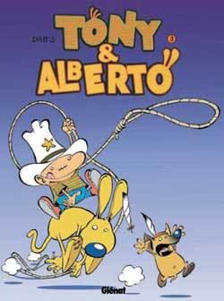 TONY ET ALBERTO - TOME 03