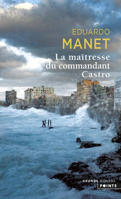 MAITRESSE DU COMMANDANT CASTRO (LA)