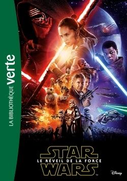 STAR WARS - EPISODE VII - LE ROMAN DU FILM - LE REVEIL DE LA FORCE