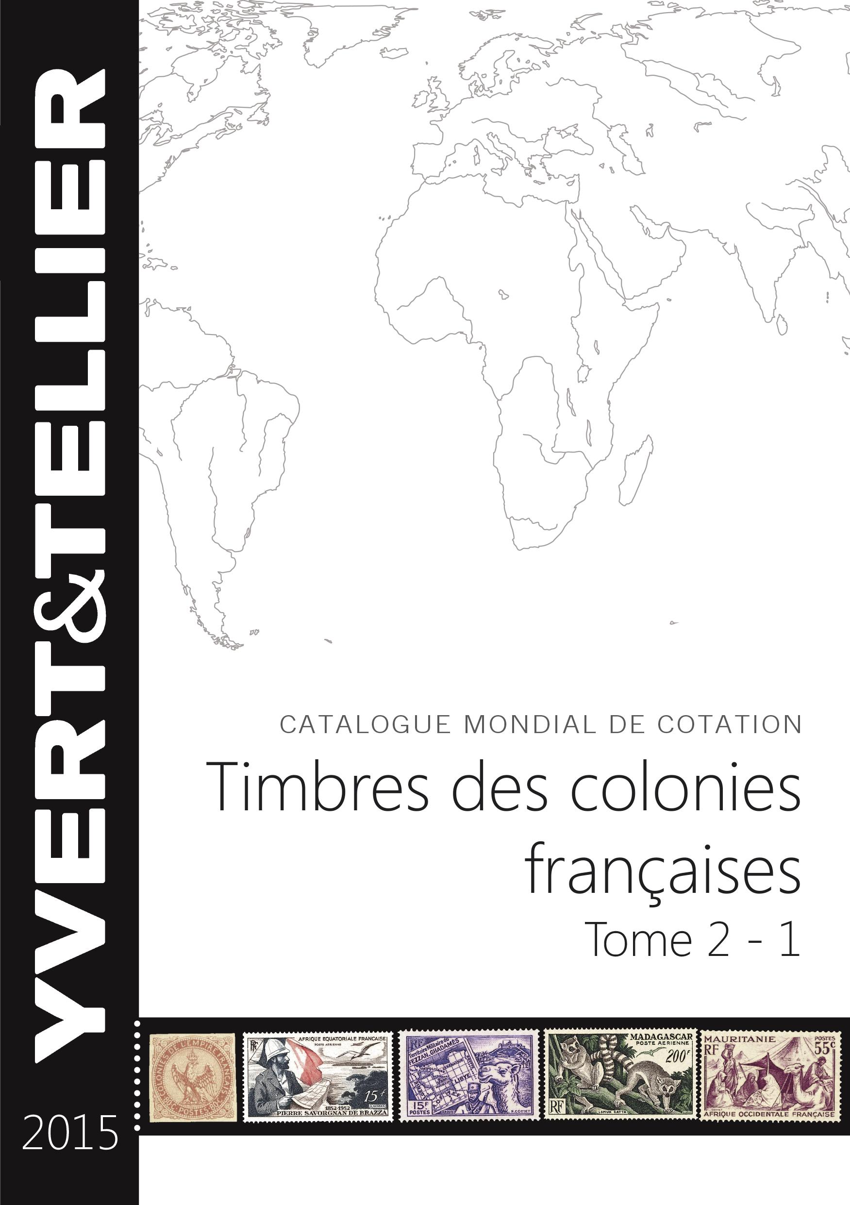 TOME II 1ERE PARTIE COLONIES FRANCAISES 2015