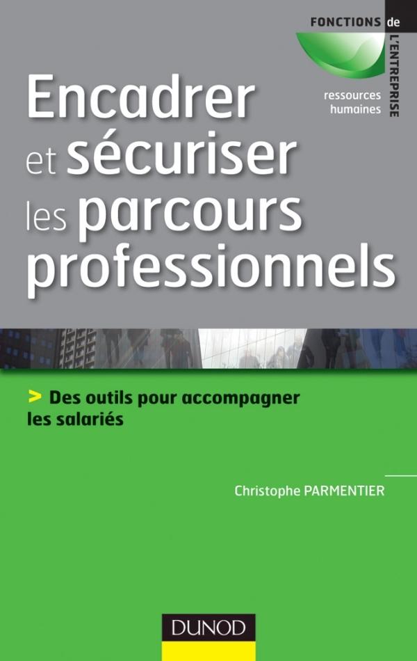ENCADRER ET SECURISER LES PARCOURS PROFESSIONNELS