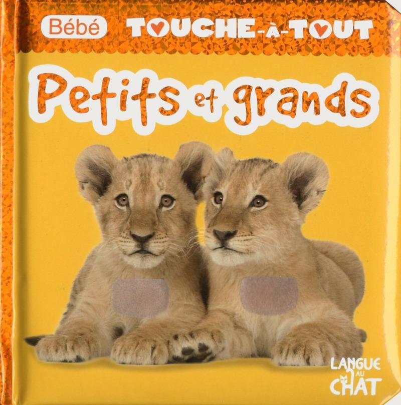 BEBE TOUCHE-A-TOUT PETITS ET GRANDS