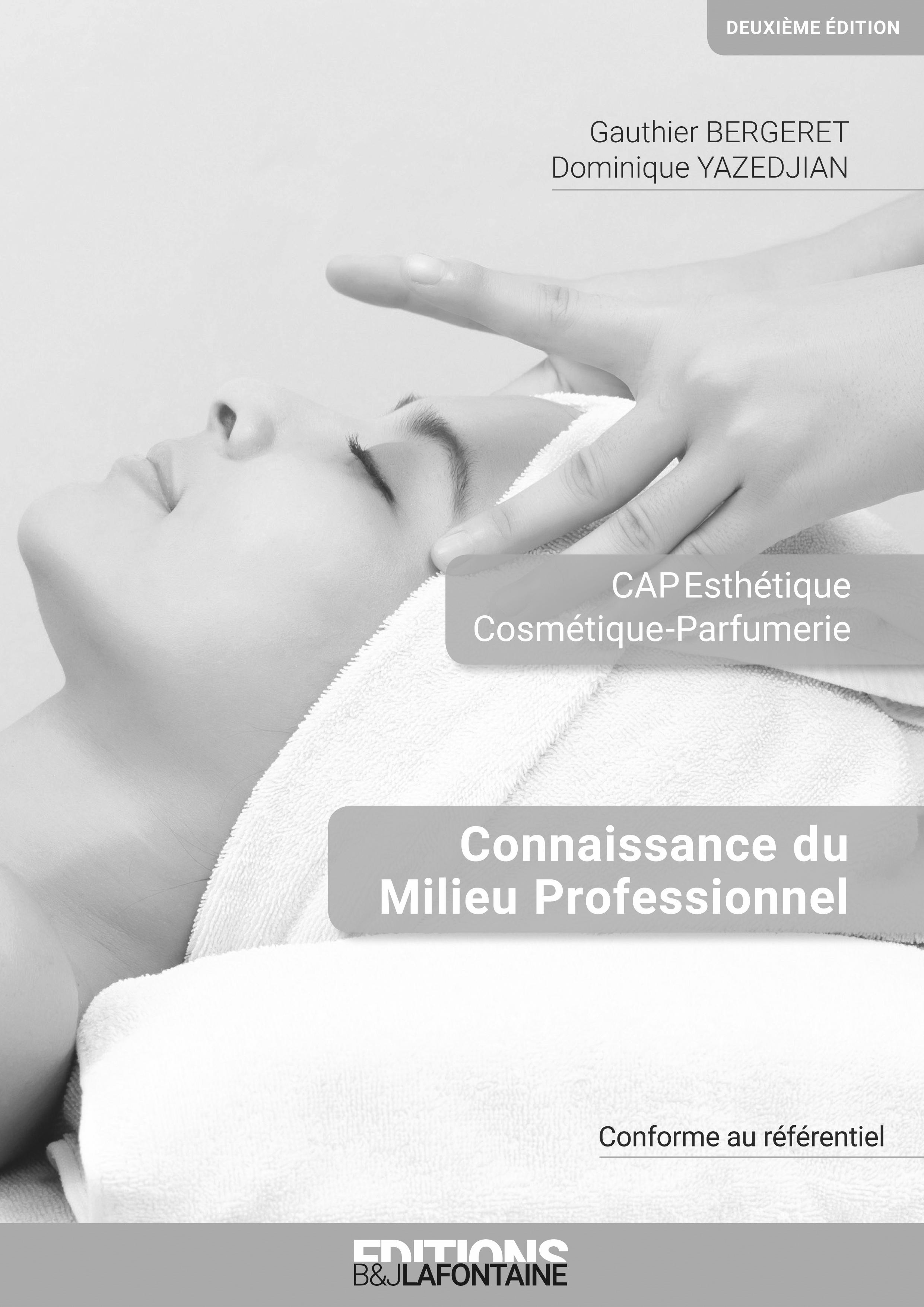 CORRIGE CONNAISSANCE DU MILIEU PROFESSIONNEL (CMP) CAP ESTHETIQUE 2EME EDITION (LIVRE DU PROFESSEUR)