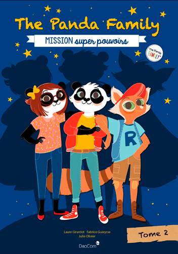 THE PANDA FAMILY (FR) T2-MISSION SUPER POUVOIRS