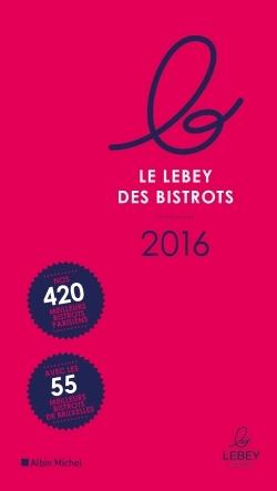LE PETIT LEBEY DES BISTROTS PARISIENS 2016