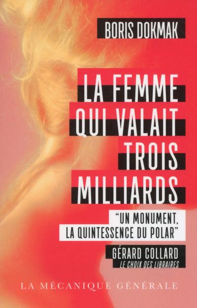 LA FEMME QUI VALAIT TROIS MILLIARDS - POCHE