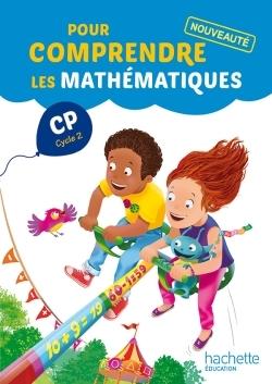 POUR COMPRENDRE LES MATHEMATIQUES CP - FICHIER ELEVE - ED. 2014