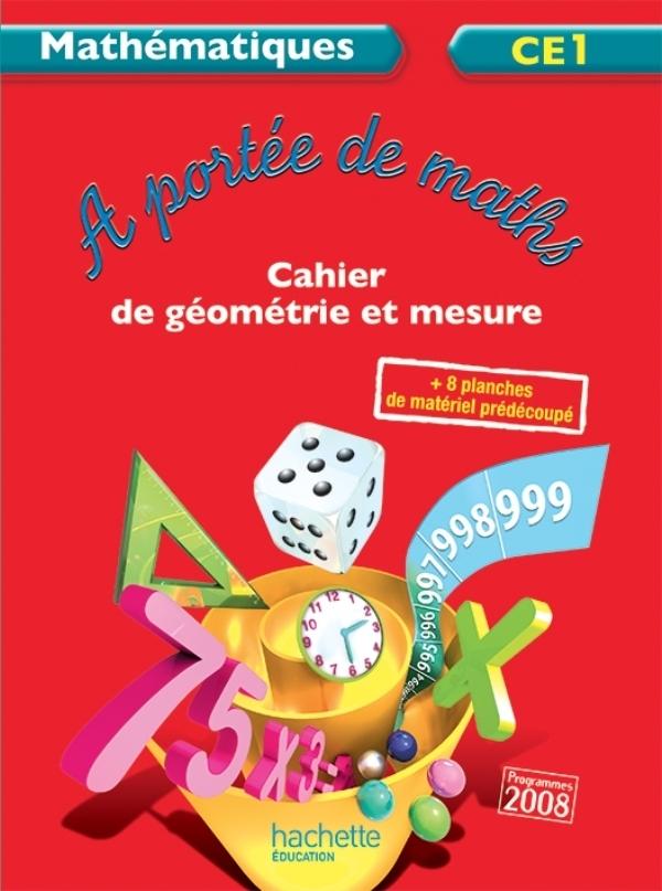 A PORTEE DE MATHS CE1 - CAHIER D'EXERCICES - ED. 2012