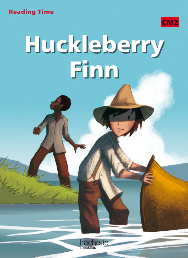 READING TIME HUCKLEBERRY FINN CM2 - LIVRE ELEVE