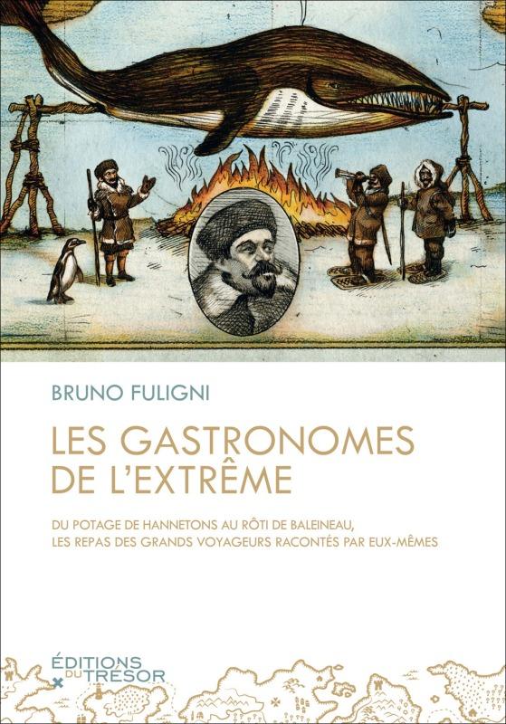GASTRONOMES DE L'EXTREME (LES)