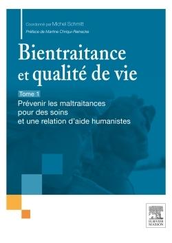 BIENTRAITANCE ET QUALITE DE VIE - T.1