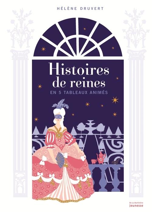 HISTOIRES DE REINES